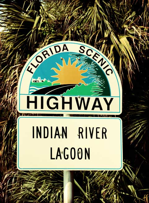 Indian River Lagoon Sign Florida Scenic Highway