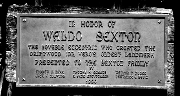 Waldo's Plaque at the Driftwood Inn Vero Beach FL